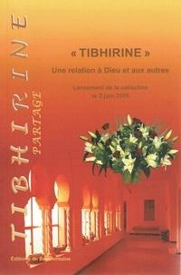 """Hubert de Chergé et Marie-Dominique Minassian - """"Tibhirine"""" - Une relation à Dieu et aux autres - Lancement de la collection le 2 juin 2009."""