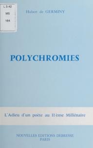Hubert de Germiny - Polychromies.