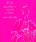 Hubert de Givenchy - To Audrey with love.