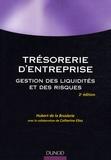 Hubert de La Bruslerie - Trésorerie d'entreprise - Gestion des liquidités et des risques.