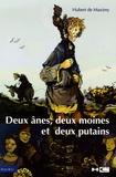 Hubert de Maximy - Deux ânes, deux moines et deux putains.