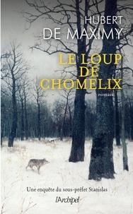 Hubert de Maximy - Le loup de Chomelix.