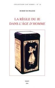 Hubert de Phalèse - La règle du Je dans L'Age d'homme de Michel Leiris.