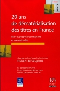 Alixetmika.fr 20 ans de dématérialisation des titres en France - Bilan et perspectives nationales et internationales Image