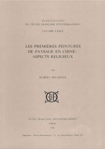 Hubert Delahaye - Les premiers peintres de paysage en Chine - Aspects religieux.