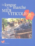 Hubert Delobette et Alice Dorques - La longue marche du Midi Viticole.