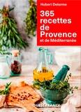 Hubert Delorme - 365 recettes de Provence et de Méditerranée.