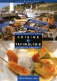 Hubert Delorme et Vincent Boué - Cuisine et technologie - Les produits de la mer, les produits d'eau douce.