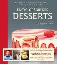 Hubert Delorme et Vincent Boué - Encyclopédie des desserts.