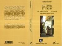 Hubert Demory et Pierre-Christian Taittinger - Auteuil et Passy - De la Révolution à l'annexion.