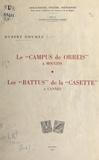 Hubert Dhumez - Le campus de Orreis à Mougins, 999-1504 - Suivi de Les battus de la Casette à Cannes, 1696-1758.
