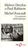 Hubert Dreyfus et Paul Rabinow - Michel Foucault - Un parcours philosophique.