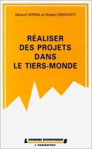 Hubert Drouvot et Gérard Verna - Réaliser des projets dans le Tiers-monde.
