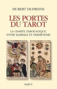 Les Portes du Tarot - La charte tarologique entre kabbale et hermétisme.pdf