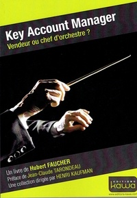 Key Account Manager - Vendeur ou chef d'orchestre ?.pdf