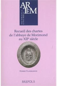 Hubert Flammarion - Recueil des chartes de l'abbaye de Morimond au XIIe siècle.