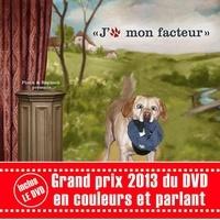 Hubert Froidevaux et Jacques Froidevaux - J'aime mon facteur (livre + DVD) - Grand prix 2013 du DVD.