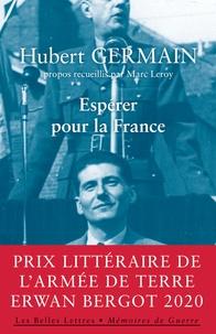 Hubert Germain - Espérer pour la France.