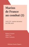 Hubert Granier et Alain Coz - Marins de France au combat (2).