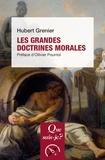 Hubert Grenier - Les grandes doctrines morales.