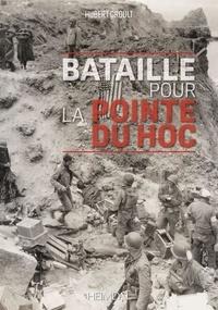 Hubert Groult - Bataille pour la Pointe du Hoc.