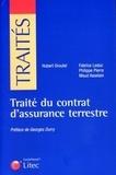 Hubert Groutel et Fabrice Leduc - Traité du contrat d'assurance terrestre.