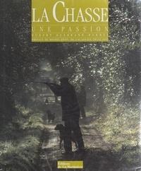 Hubert Guerrand-Hermès et Paul Mazzuka - La chasse, une passion.