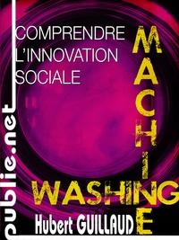 Hubert Guillaud - Comprendre l'innovation sociale - en collaboration avec Internet'Actu.
