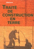 Hubert Guillaud et Hugo Houben - Traité de construction en terre.