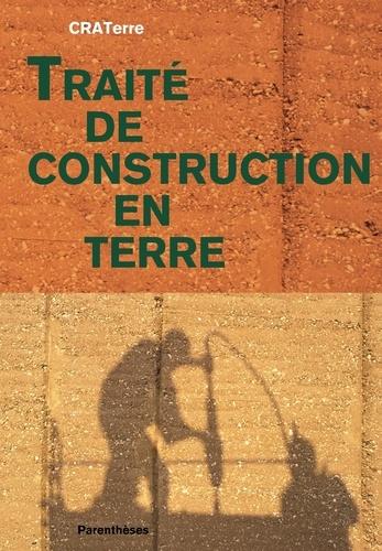 Hubert Guillaud et Hugo Houben - Traité de construction en terre.