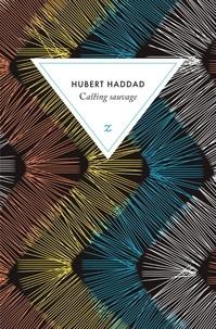 Hubert Haddad - Casting sauvage.
