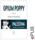 Hubert Haddad et Purificación Meseguer - Opium Poppy - Una novela sobre el infierno de los niños soldados.