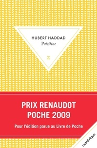 Hubert Haddad - Palestine.
