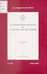 Hubert Haenel - Impressions. 1997-1998 / Sénat Tome 513 - Rapport d'information sur le classement sans suite.