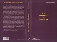 Hubert Hannoun - Juif converti au judaisme.