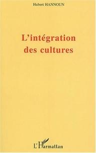 Hubert Hannoun - L'intégration des cultures.