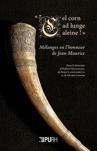 Cel corn ad lunge aleine! - Mélanges en lhonneur de Jean Maurice.pdf