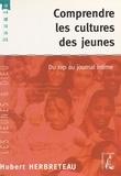 Hubert Herbreteau - Comprendre les cultures des jeunes - Du rap au journal intime.