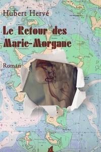Hubert Hervé - Le retour des Marie Morgane - 2019.