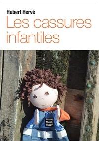 Hubert Hervé - Les cassures infantiles.