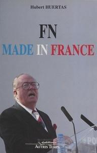 Hubert Huertas - FN made in France.