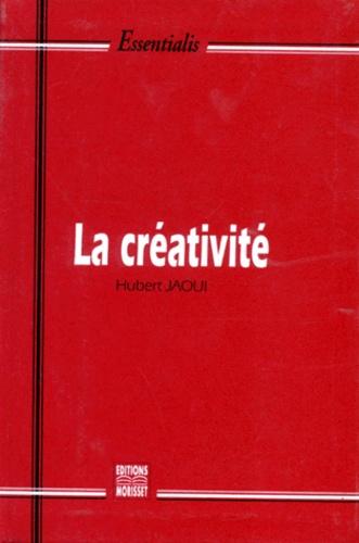 Hubert Jaoui - La créativité - Le trésor inconnu.