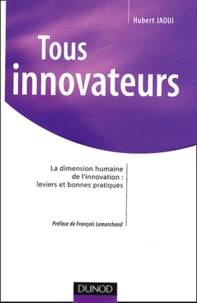 Accentsonline.fr Tous innovateurs - La dimension humaine de l'innovation : leviers et bonnes pratiques Image
