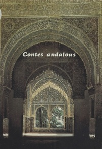 Hubert Joly - Contes andalous.
