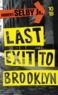 Hubert Jr Selby - Last exit to Brooklyn.