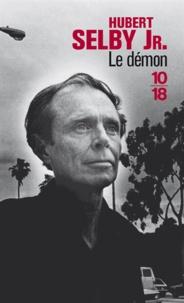 Hubert Jr Selby - Le démon.