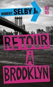 Hubert Jr Selby - Retour à Brooklyn - (Requiem for a Dream).