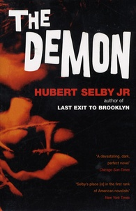 Hubert Jr Selby - The Demon.