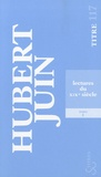Hubert Juin - Lectures du XIXe siècle - Tome 1.