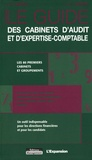 Hubert Kernéis et Caura Barszcz - Le guide des cabinets d'audit et d'expertise-comptable.